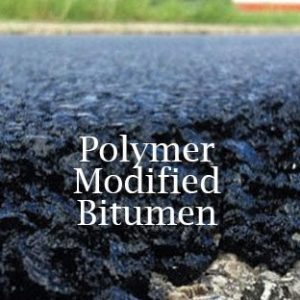 Polymer Modified Bitumen